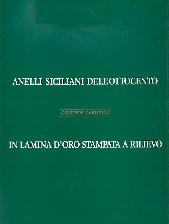 Anelli Siciliani Dell'ottocento In Lamina D'oro Stampata A Rilievo