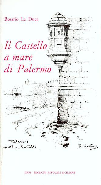 Il Castello A Mare Di Palermo